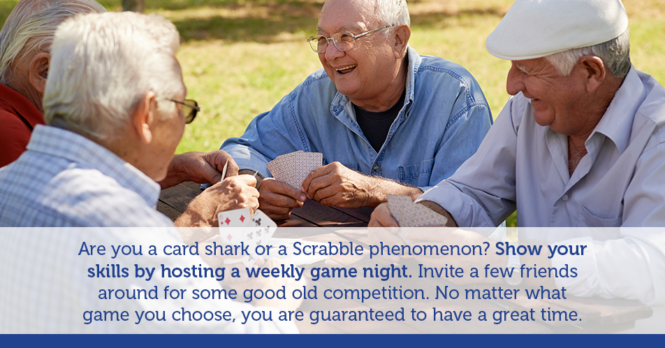 Are you a card shark or a Scrabble phenomenon? Show your skills by hosting a weekly game night. Invite a few friends around for some good old competition. No matter what game you choose, you are guaranteed to have a great time.