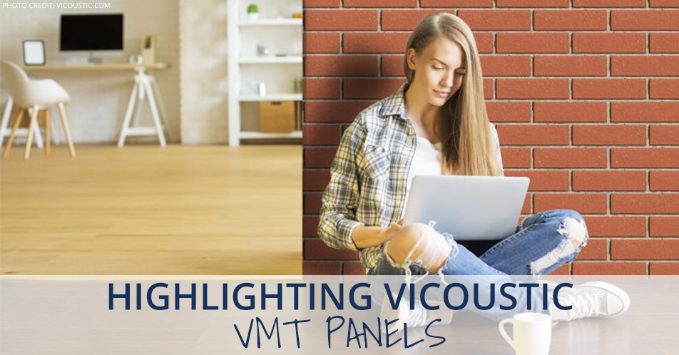 Highlighting Vicoustic VMT Panels