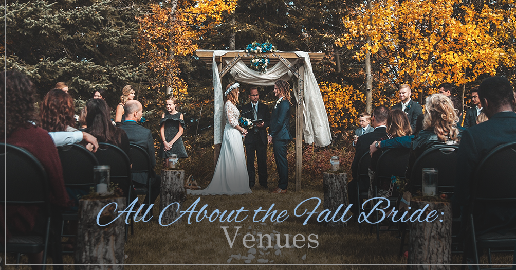 All About the Fall Bride: Venues