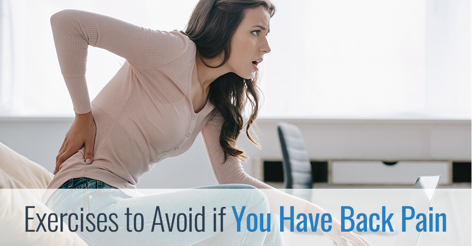 Exercises to Avoid if You Have Back Pain
