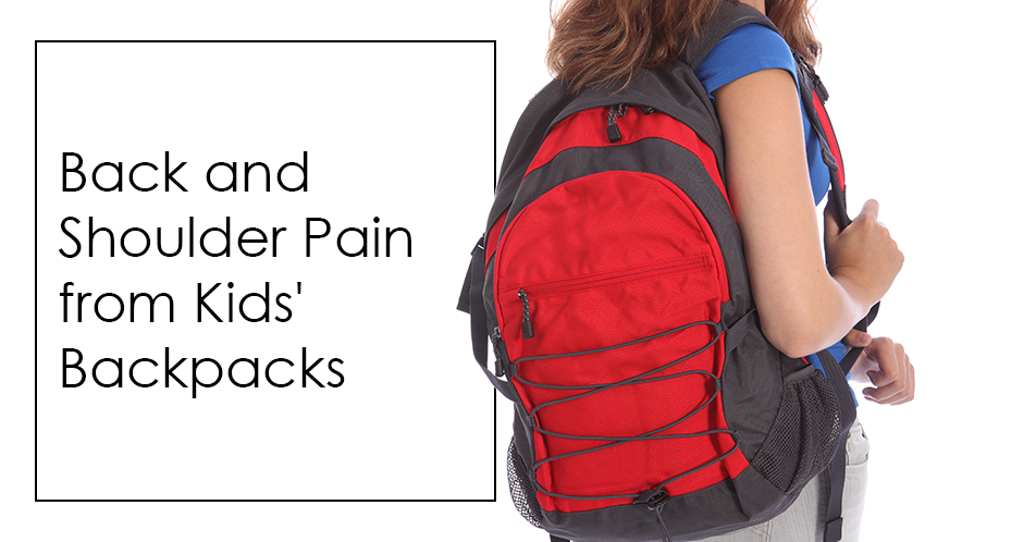 Back and Shoulder Pain from Kids' Backpacks