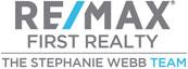 Stephanie Webb, Realtor, RE/MAX First Realty Logo
