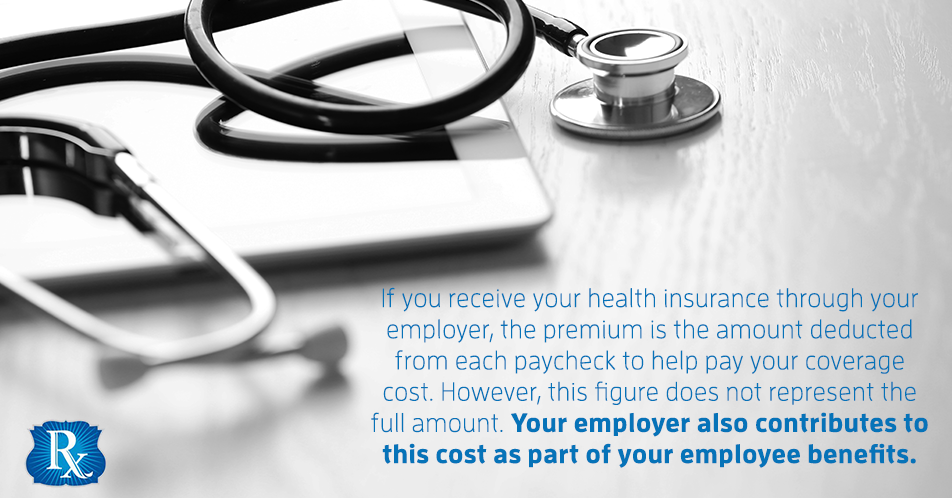 If you receive your health insurance through your employer, the premium is the amount deducted from each paycheck to help pay your coverage cost. However, this figure does not represent the full amount. Your employer also contributes to this cost as part of your employee benefits.