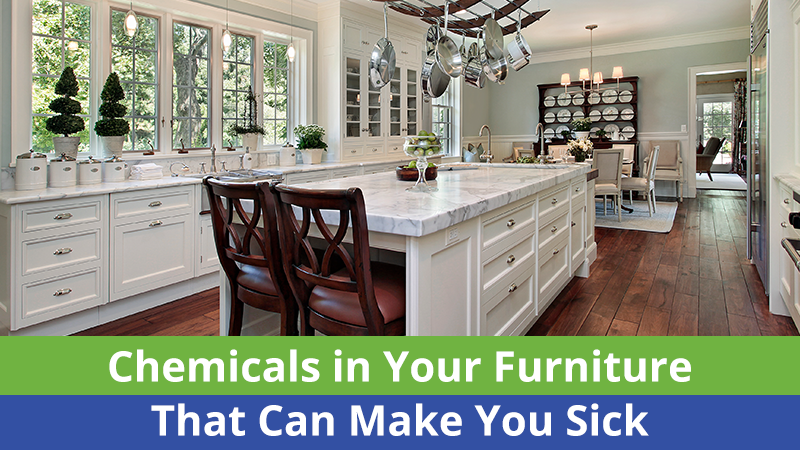 Chemicals in Your Furniture That Can Make You Sick