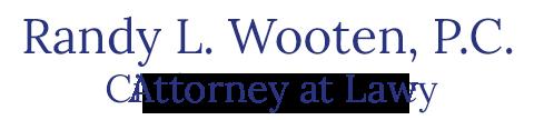 Randy L. Wooten, P.C. Logo