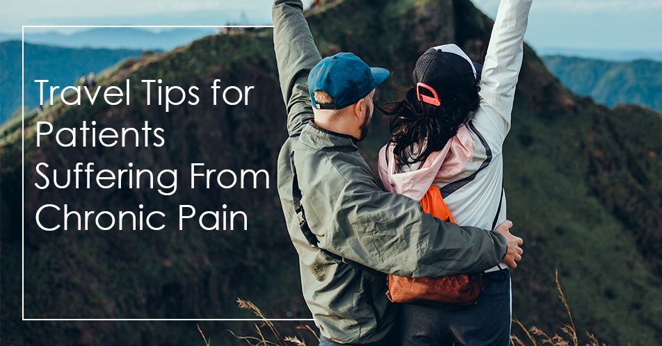 Travel Tips for Patients Suffering From Chronic Pain