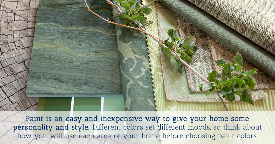 Paint is an easy and inexpensive way to give your home some personality and style. Different colors set different moods, so think about how you will use each area of your home before choosing paint colors.