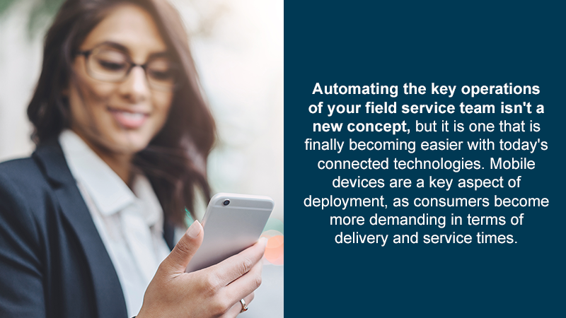 Mobile devices are a key aspect of deployment, as consumers become more demanding in terms of delivery and service times.