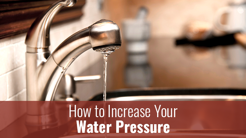 How to increase your water pressure