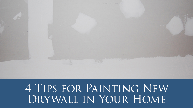4 Tips for Painting New Drywall in Your Home