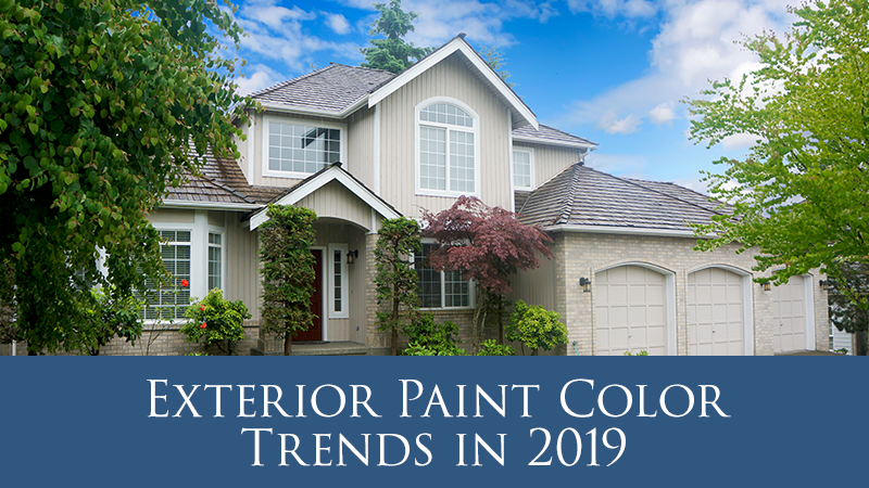 Exterior Paint Color Trends in 2019