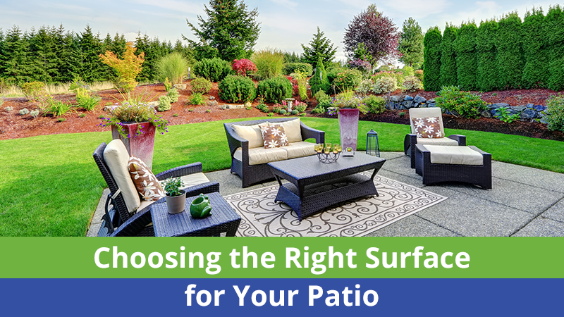 Choosing the Right Surface for Your Patio