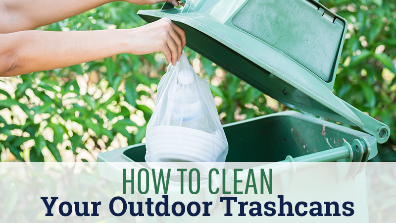 How To Clean Your Outdoor Trashcans