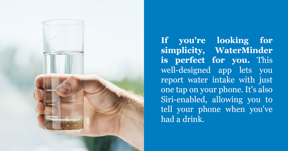 Phone apps can provide an easy and fun way to track water intake and set reminders to ensure proper hydration.