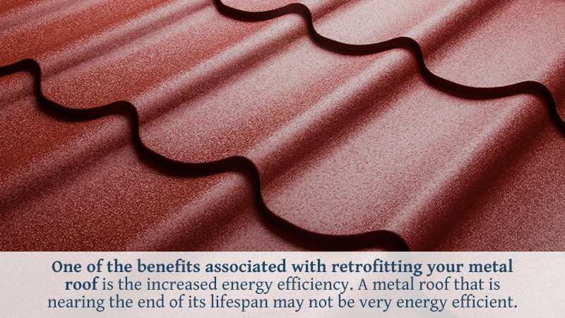 One of the benefits associated with retrofitting your metal roof is the increased energy efficiency. A metal roof that is nearing the end of its lifespan may not be very energy efficient.