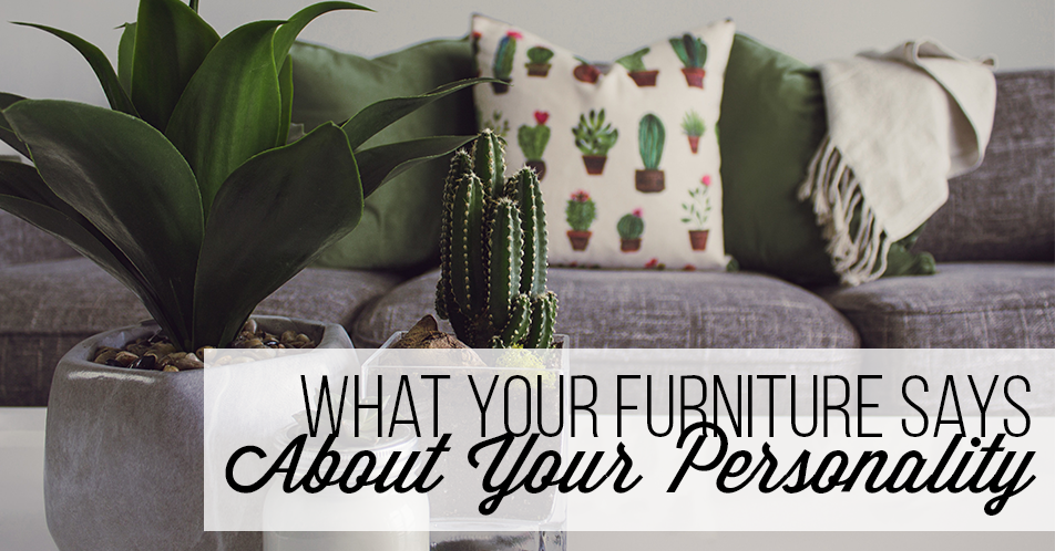 What Your Furniture Says About Your Personality