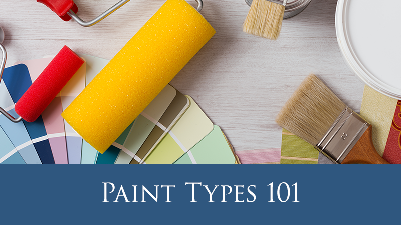Paint Types 101