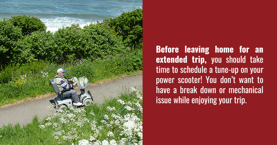 Before leaving home for an extended trip, you should take time to make sure you know your power scooter inside and outside. You don't want to have a break down or mechanical issue and not know what to do to try and fix it while you are out on your trip.
