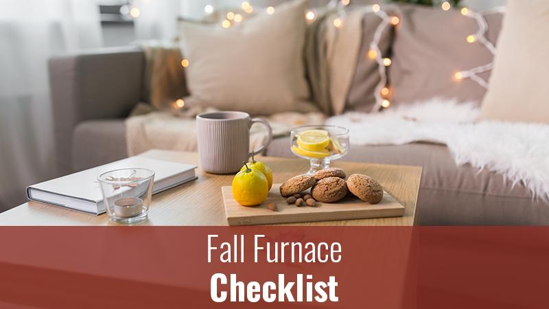 Fall Furnace Checklist