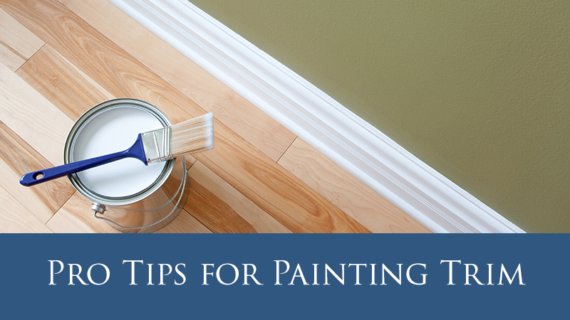Pro Tips for Painting Trim
