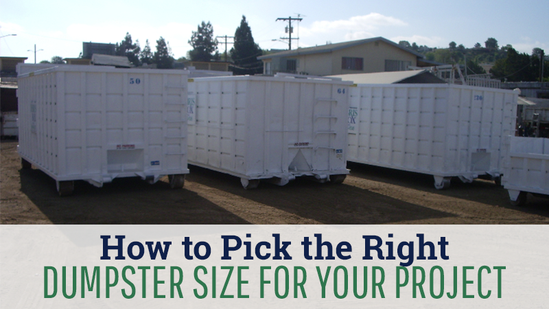 How to Pick the Right Dumpster Size for Your Project