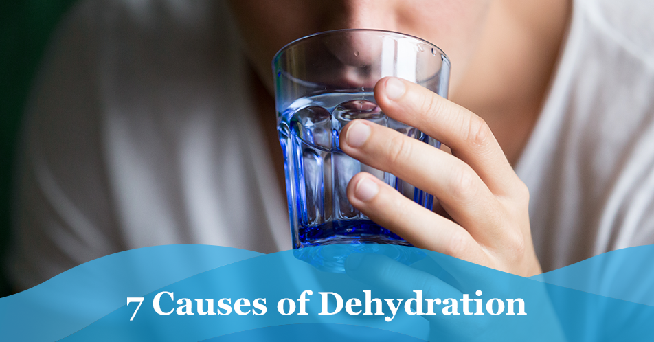 7 Causes of Dehydration