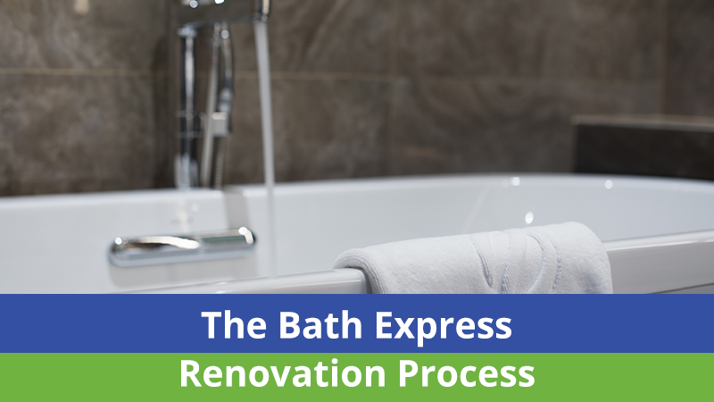 The Bath Express Renovation Process