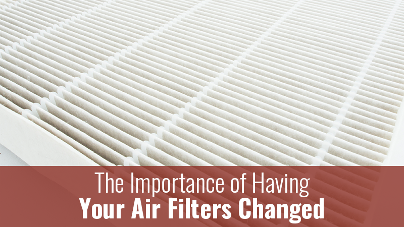 The Importance of Having Your Air Filters Changed