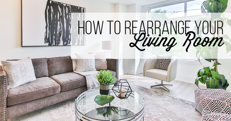 How to Rearrange Your Living Room