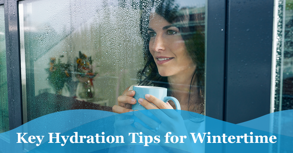 Key Hydration Tips for Wintertime