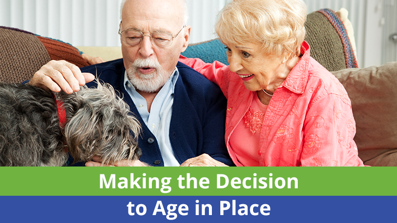 Making the Decision to Age in Place
