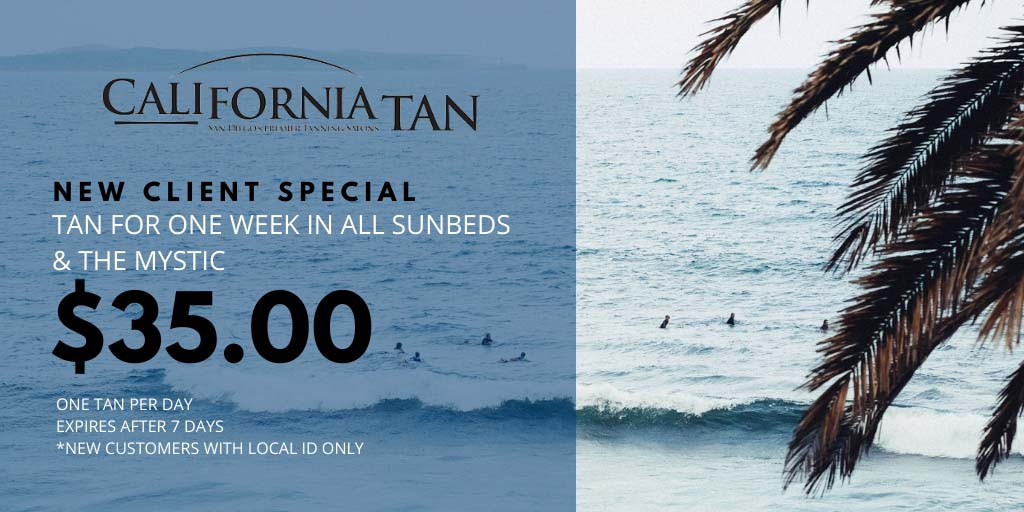 New client special tan for one week in all subneds for $35 one tan per day for seven days