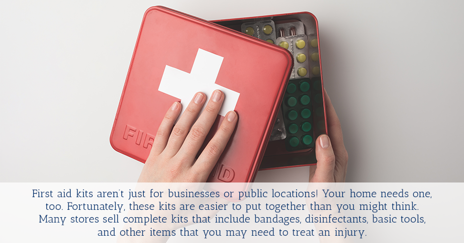 First aid kits aren't just for businesses or public locations! Your home needs one, too. Fortunately, these kits are easier to put together than you might think. Many stores sell complete kits that include bandages, disinfectants, basic tools, and other items that you may need to treat an injury.