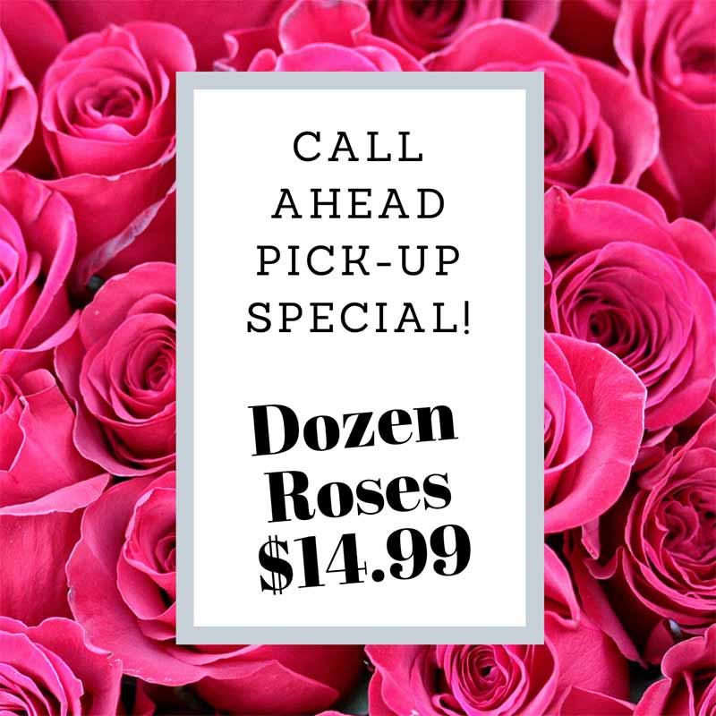 Dozen Roses $14.99
