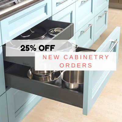 25% off new cabinetry orders