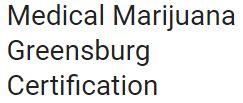 Medical Marijuana Greensburg Certification Logo