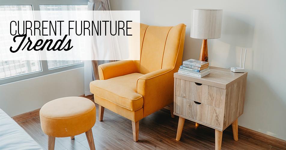 Current Furniture Trends