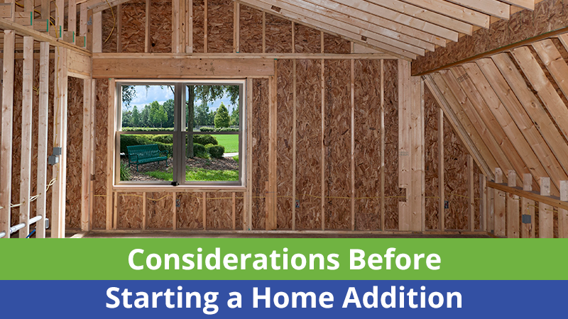 Considerations Before Starting a Home Addition