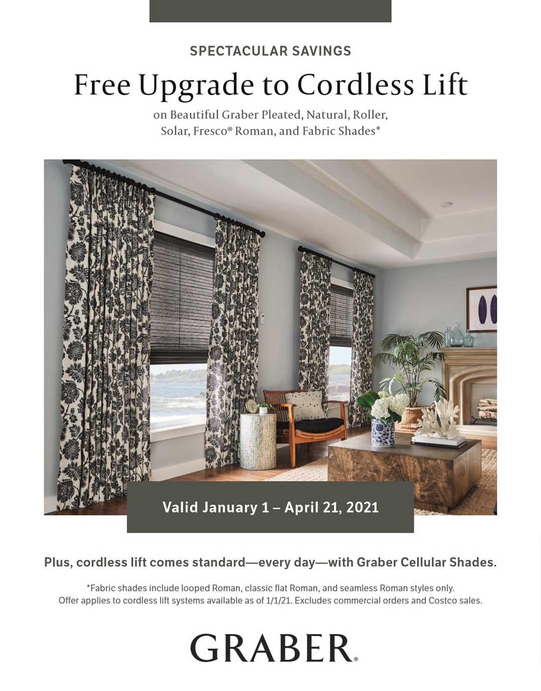 Free Upgrade to Cordless Lift through April 21, 2021