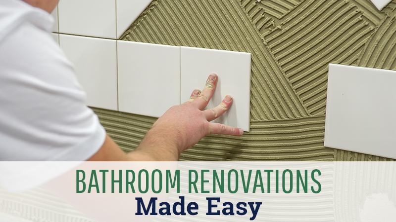 Bathroom Renovations Made Easy