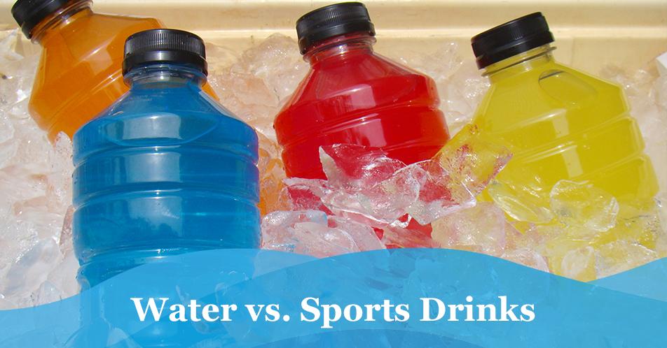 Water vs. Sports Drinks