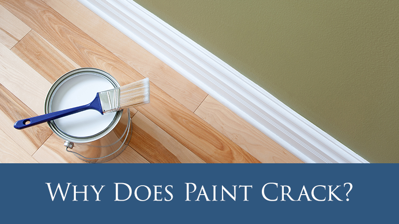 Why Does Paint Crack?