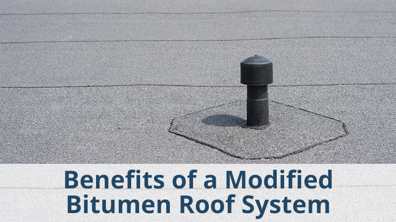 Benefits of a Modified Bitumen Roof System