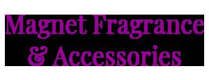 Magnet Fragrance & Accessories Logo