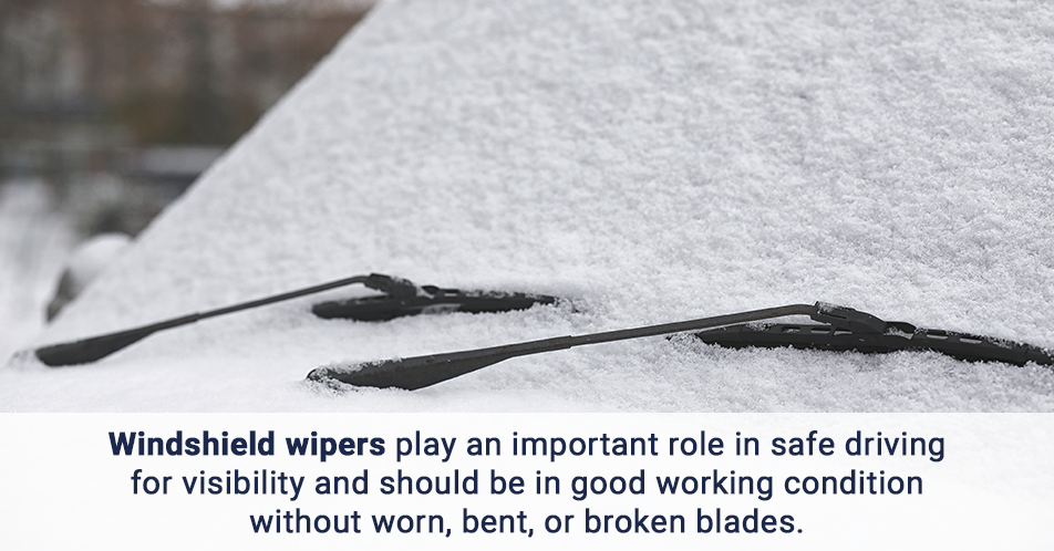 Windshield wipers play an important role in safe driving for visibility and should be in good working condition without worn, bent, or broken blades.
