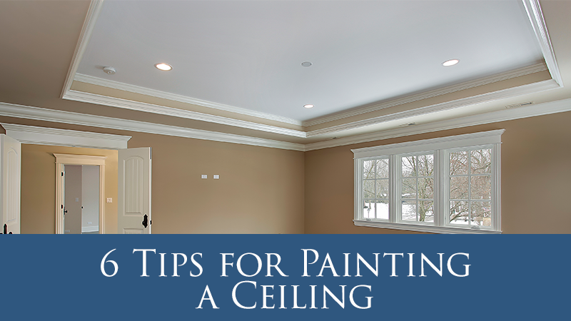 6 Tips for Painting a Ceiling