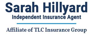 Sarah Hillyard Independent Insurance Agent- Affiliate of TLC Insurance Group Logo
