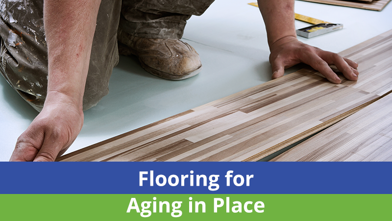 Flooring for Aging in Place