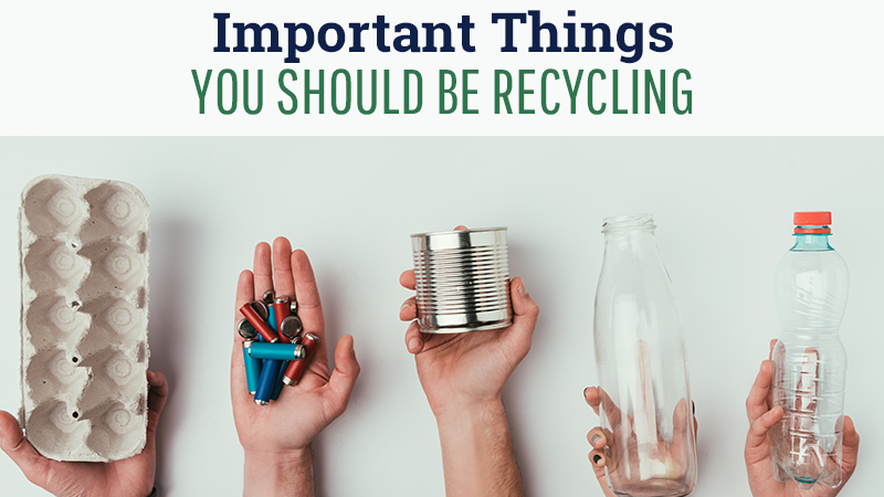 Important Things You Should Be Recycling