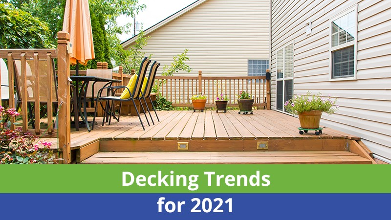 Decking Trends for 2021